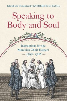 Speaking to Body and Soul, Katherine M. Faull