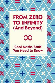 From Zero To Infinity (And Beyond), Mike Goldsmith