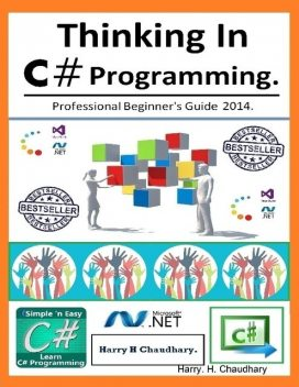 Thinking In C# Programming, Harry.H.Chaudhary