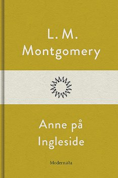 Anne på Ingleside, Lucy Maud Montgomery