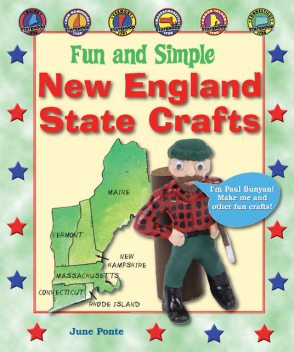 Fun and Simple New England State Crafts, June Ponte