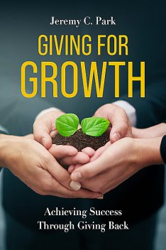 Giving for Growth, Jeremy C. Park