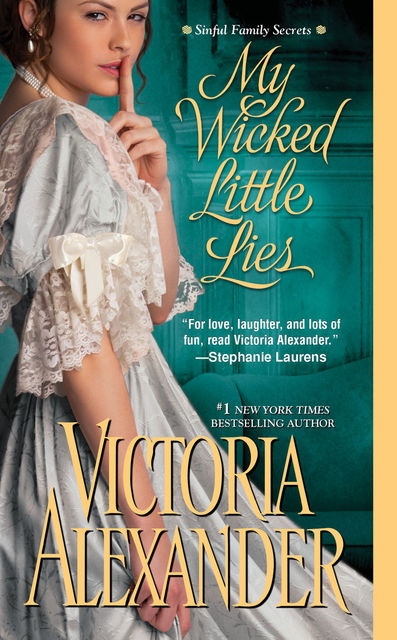 My Wicked Little Lies, Victoria Alexander