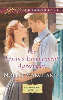 The Texan's Engagement Agreement, Noelle Marchand