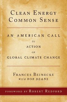 Clean Energy Common Sense, Frances Beinecke