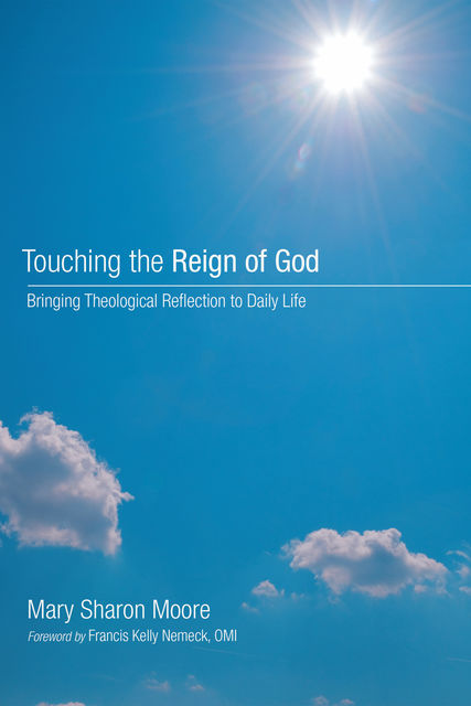 Touching the Reign of God, Mary Moore
