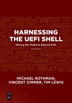 Harnessing the UEFI Shell, Tim Lewis, Michael Rothman, Vincent Zimmer