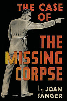 The Case of the Missing Corpse, Joan Sanger
