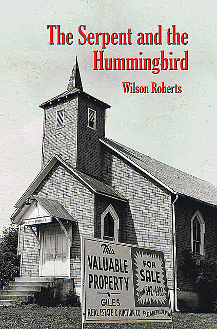 The Serpent and the Hummingbird, Wilson Roberts