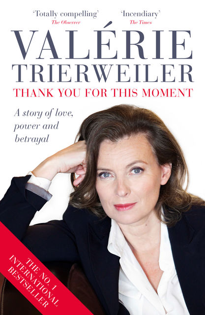 Thank You for This Moment, Valérie Trierweiler