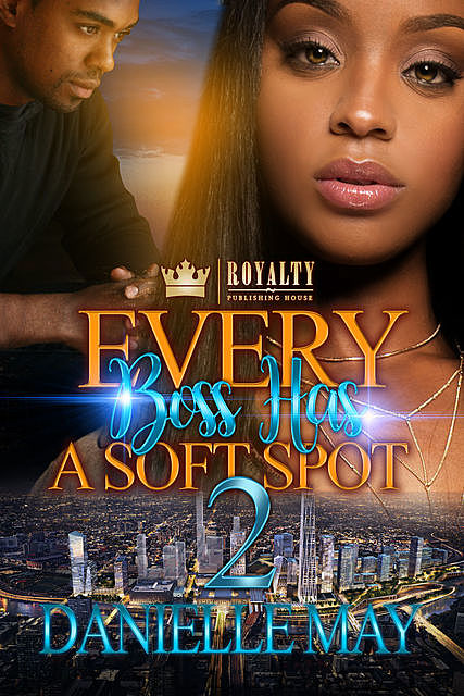 Every Boss Has A Soft Spot 2, Danielle May