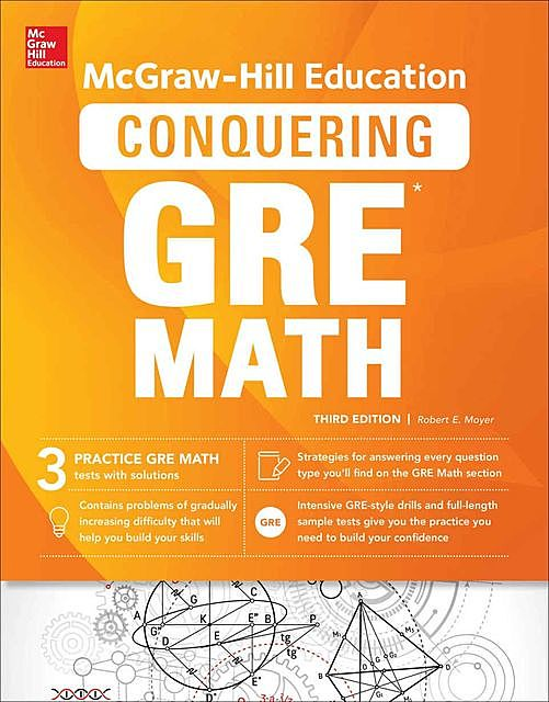 McGraw-Hill Education Conquering GRE Math, Third Edition, Robert, Moyer