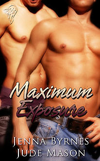 Maximum Exposure, Jude Mason, Jenna Byrnes