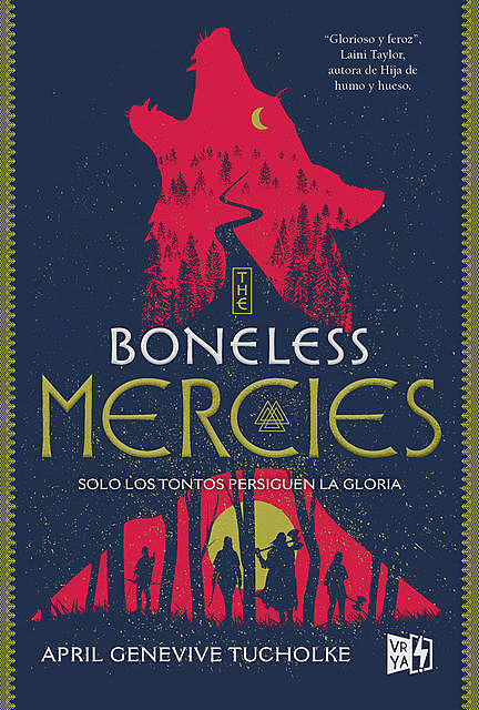 The boneless Mercies, April Genevive Tucholke