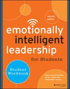 Emotionally Intelligent Leadership for Students, Allen Scott, Marcy Levy Shankman, Paige Haber-Curran