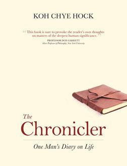 The Chronicler, Koh Chye Hock