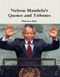 Nelson Mandela's Quotes and Tributes, Maureen Biwi