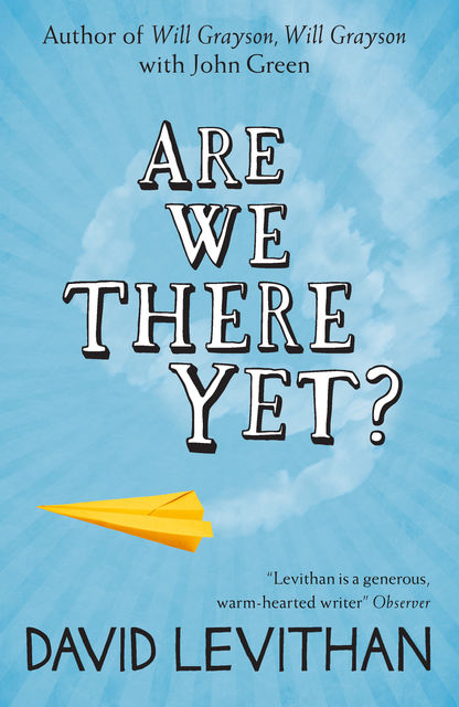 Are We There Yet?, David Levithan