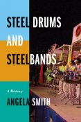 Steel Drums and Steelbands, Angela Smith