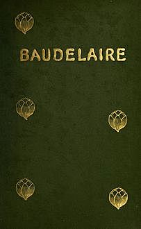 Charles Baudelaire, His Life, Théophile Gautier