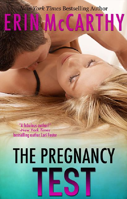 The Pregnancy Test, Erin McCarthy