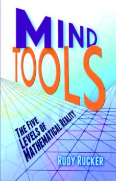 Mind Tools, Rudy Rucker