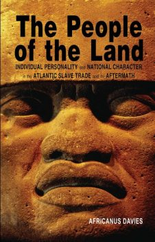 The People of the Land, Africanus E.Davies