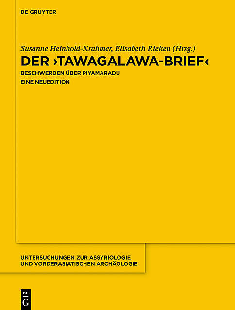 "Der ""Tawagalawa-Brief"", Jared Miller, John David Hawkins, Jost Hazenbos, Mark Weeden"