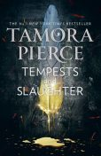 Tempests and Slaughter 1, Tamora Pierce