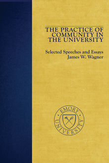 The Practice of Community in the University, James Wagner