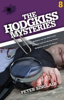 The Hodgkiss Mysteries Volume 8, Peter Sinclair