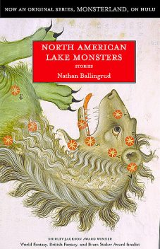 North American Lake Monsters, Nathan Ballingrud