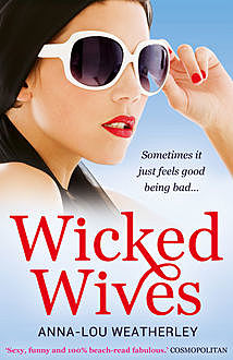 Wicked Wives, Anna-Lou Weatherley