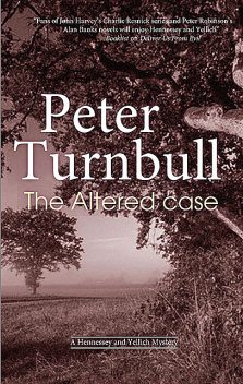 Altered Case, Peter Turnbull