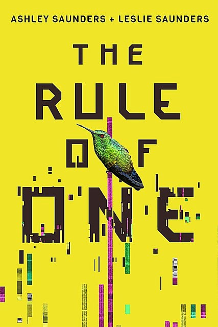 The Rule of One, Ashley, Saunders, Leslie