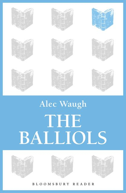The Balliols, Alec Waugh