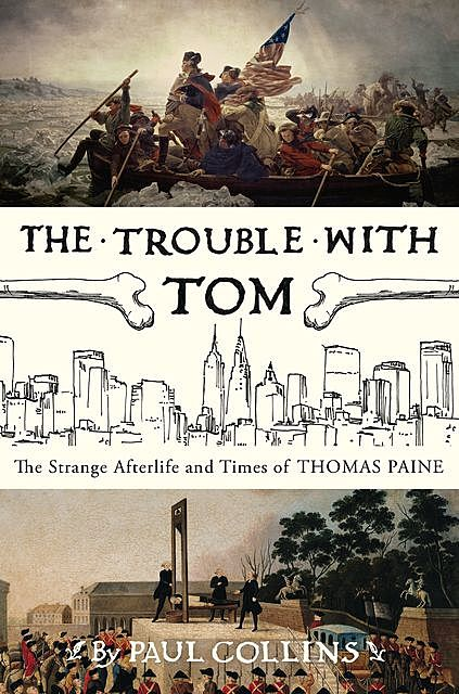 The Trouble with Tom, Paul Collins