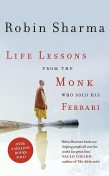 Life Lessons from the Monk Who Sold His Ferrari, Robin Sharma