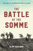 The Battle of the Somme, Alan Axelrod