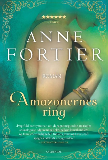Amazonernes ring, Anne Fortier