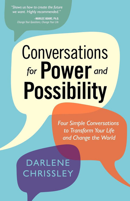 Conversations for Power and Possibility, Darlene Chrissley
