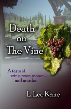 Death on the Vine, L. Lee Kane