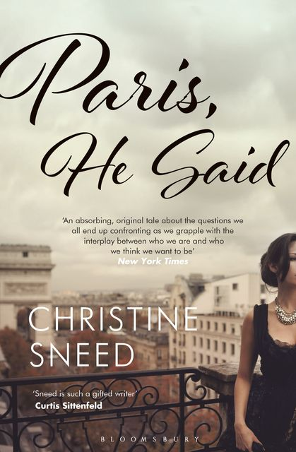 Paris, He Said, Christine Sneed