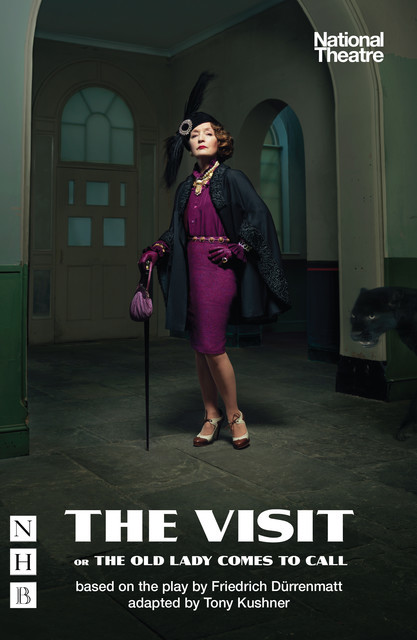 The Visit, or The Old Lady Comes to Call (NHB Modern Plays), Friedrich Dürrenmatt