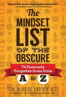 Mindset List of the Obscure, Ron Nief