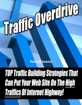 Traffic Overdrive – Top Traffic Building Strategies, Jack Moore