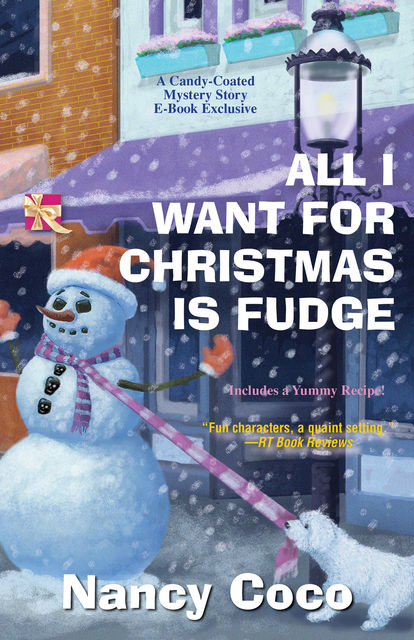 All I Want for Christmas is Fudge, Nancy Coco