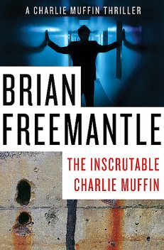 The Inscrutable Charlie Muffin, Brian Freemantle