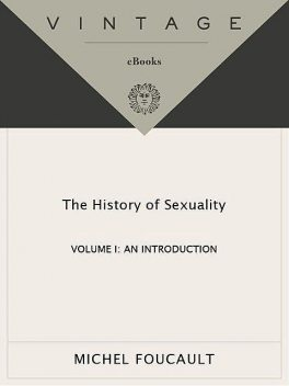 The History of Sexuality: An Introduction: 001 (Vintage), Michel Foucault