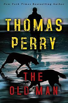 The Old Man, Thomas Perry